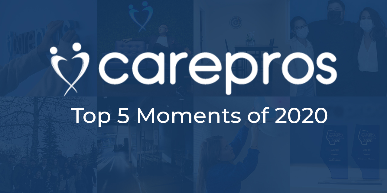 CarePros Top 5 Moments of 2020